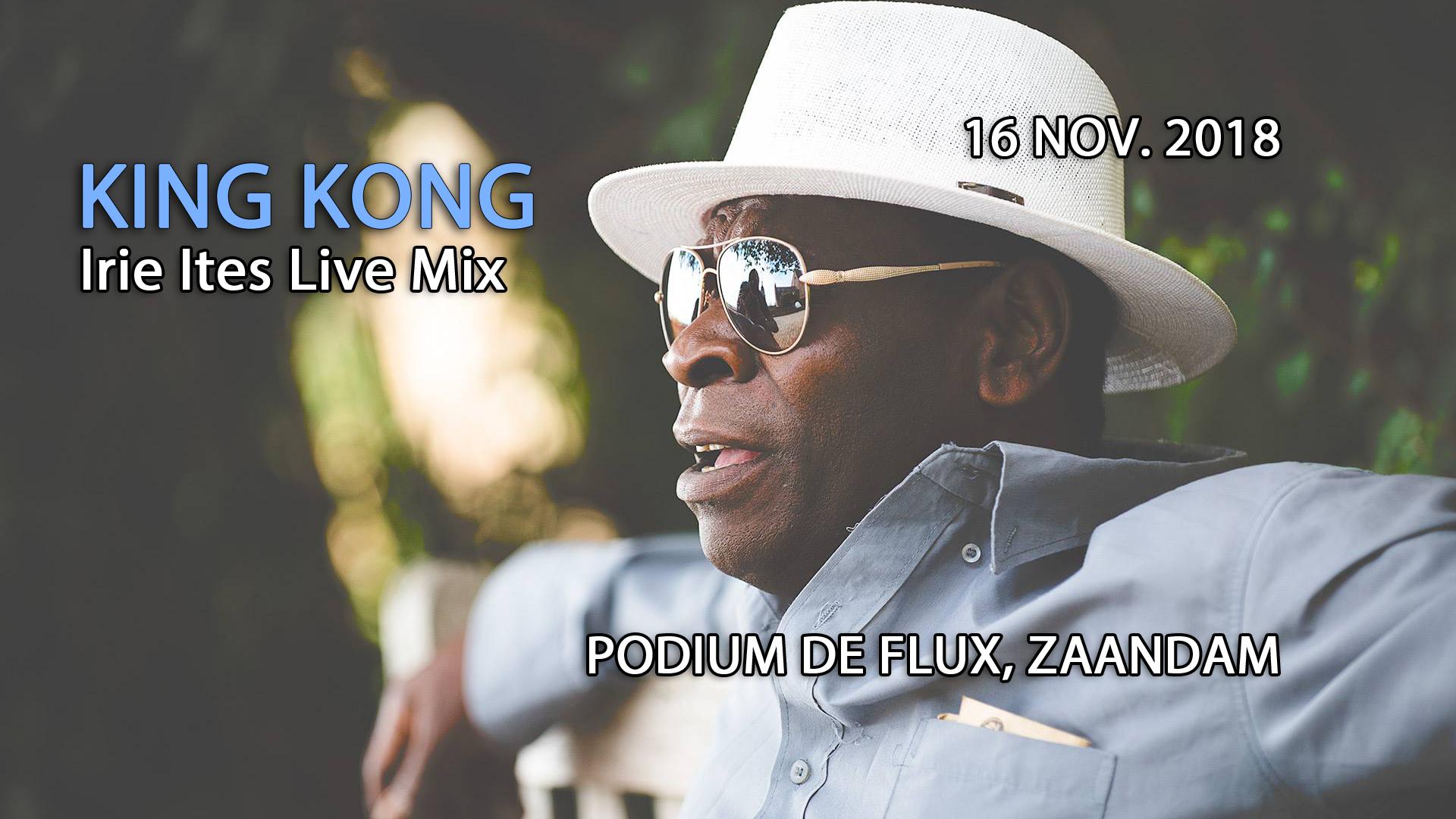 King Kong Irie Ites Live Mix (reggae-dub) | Podium de Flux