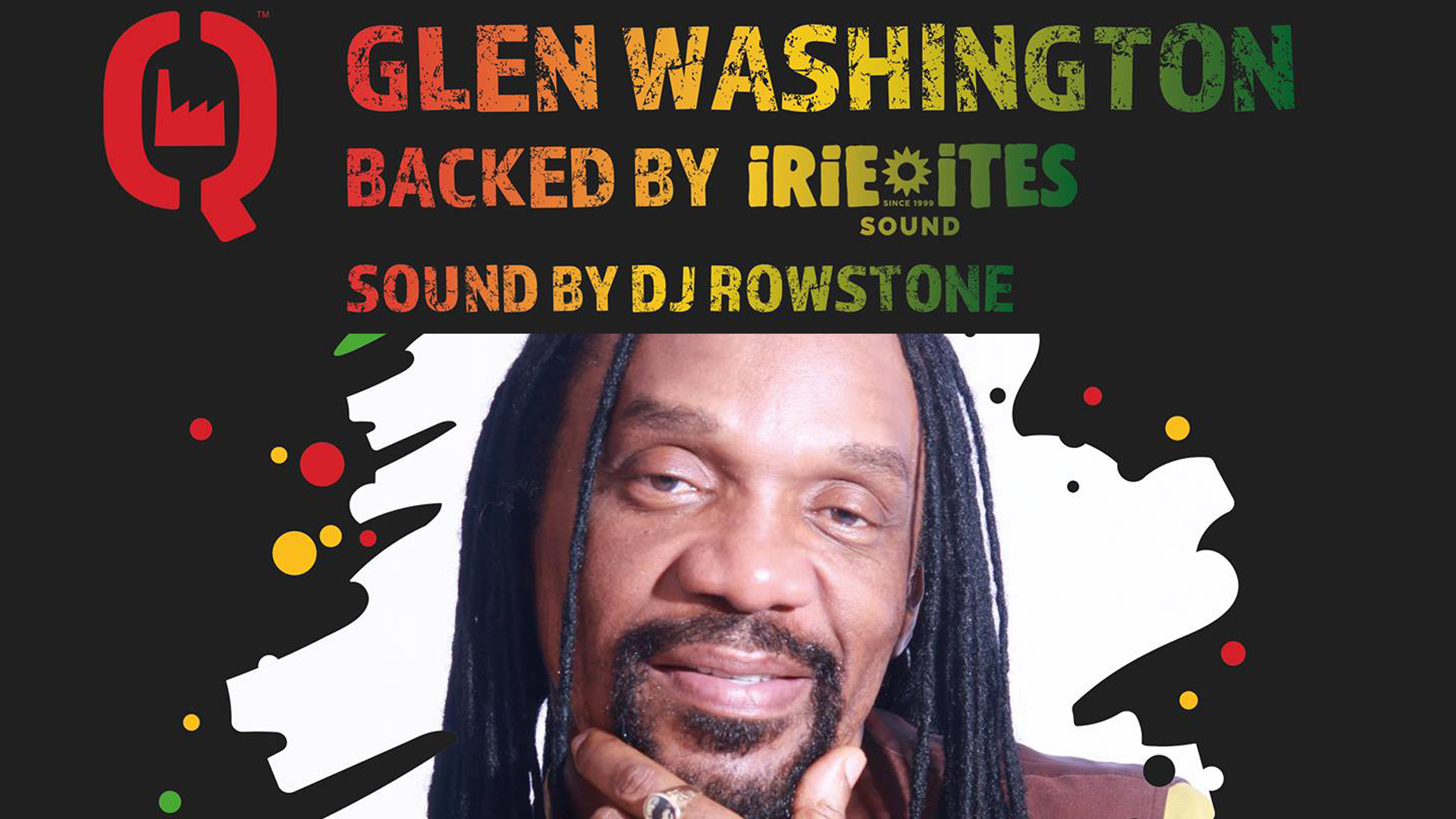 Glen Washington Backed By Irie Ites Sound / Q-Factory Amsterdam
