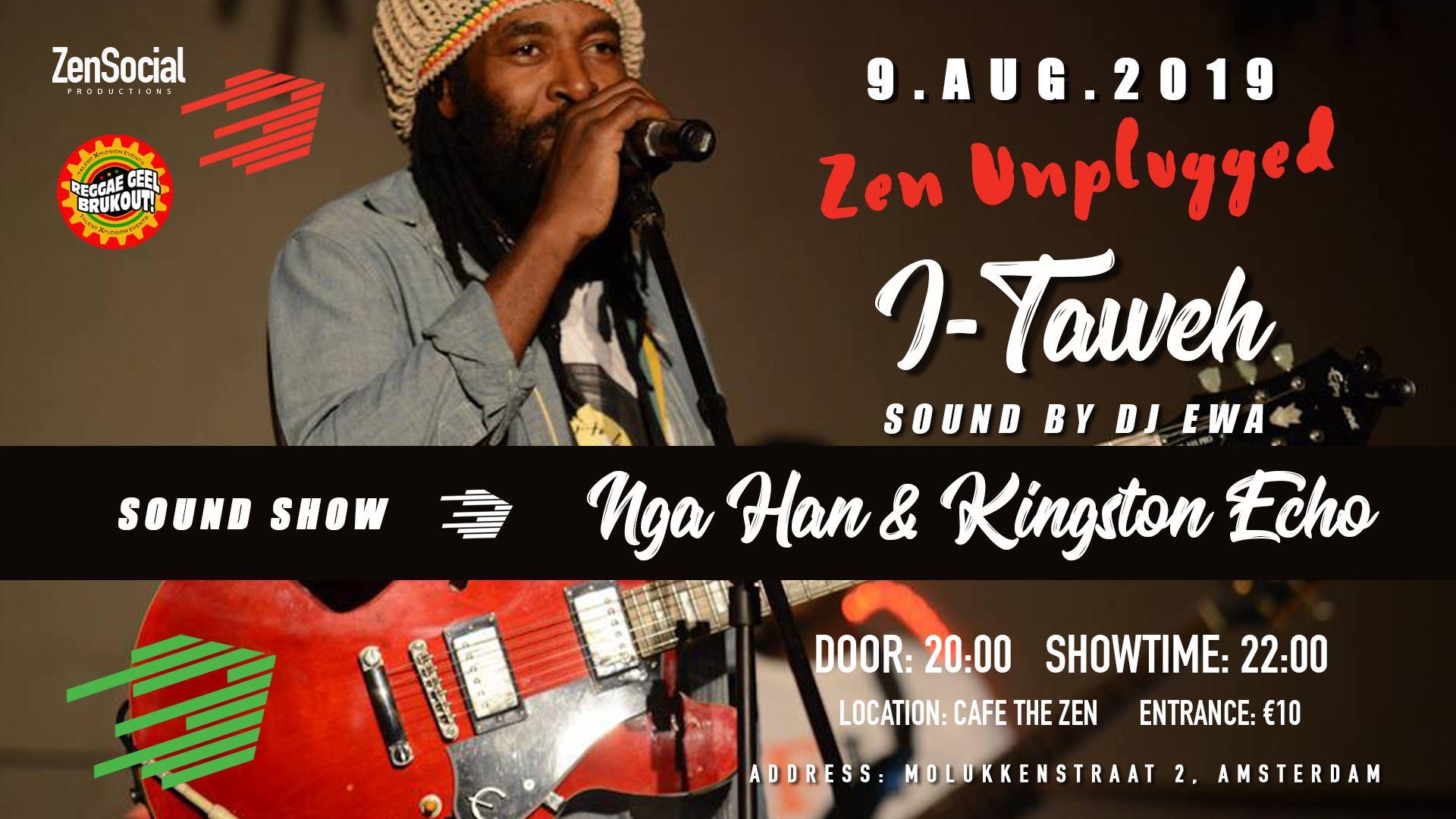 Zen Unplugged ft. I-Taweh