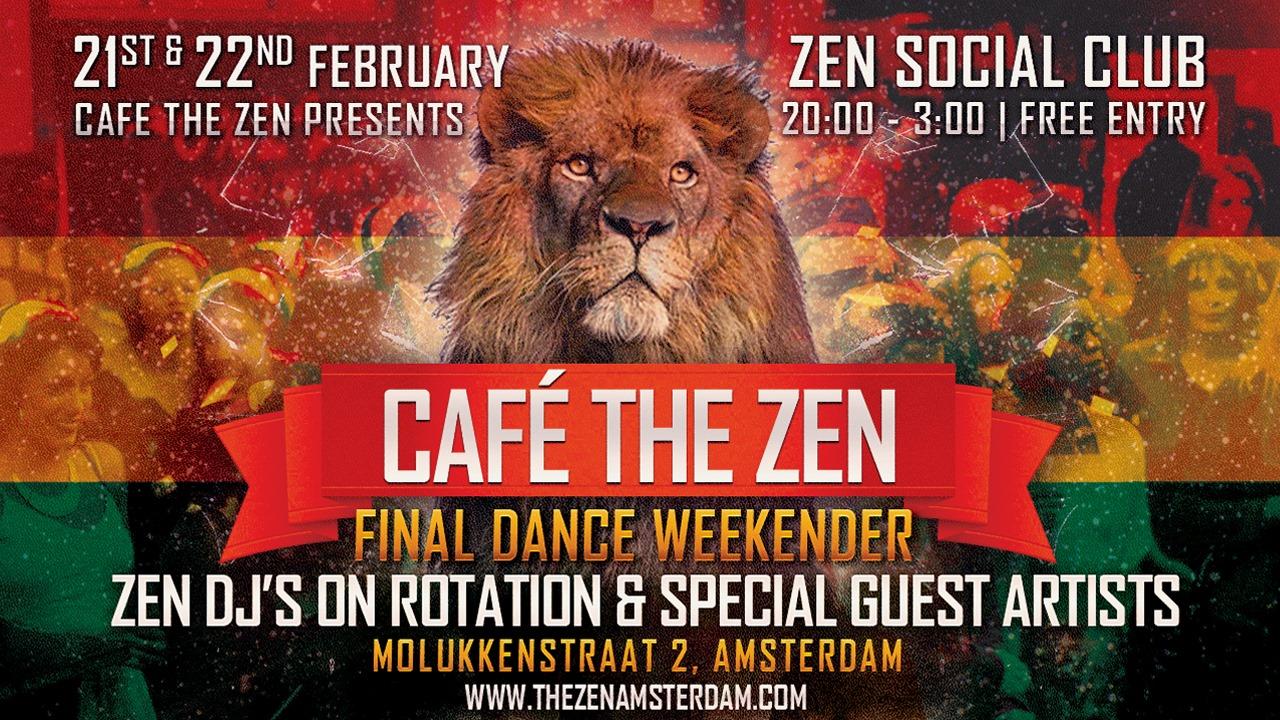 Café The Zen Final Dance Weekender